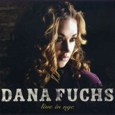 Live In NYC mp3 Live by Dana Fuchs