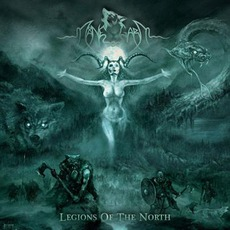 Legions Of The North (Limited Edition) by Månegarm