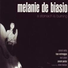 A Stomach Is Burning mp3 Album by Mélanie De Biasio