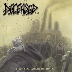 Fearless Undead Machines mp3 Album by Deceased