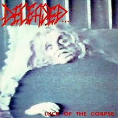 Luck Of The Corpse mp3 Album by Deceased