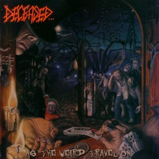 As The Weird Travel On mp3 Album by Deceased