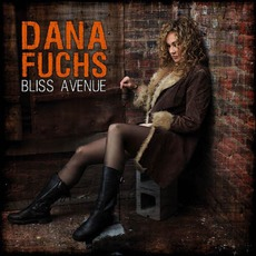 Bliss Avenue mp3 Album by Dana Fuchs