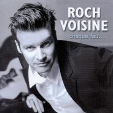 Chaque Feu mp3 Album by Roch Voisine