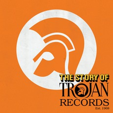 The Story Of Trojan Records mp3 Compilation by Various Artists