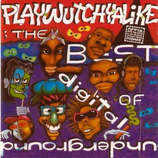 Playwutchyalike: The Best Of Digital Underground mp3 Artist Compilation by Digital Underground