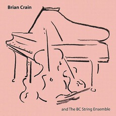 Brian Crain And The BC String Ensemble