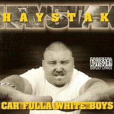Car Fulla White Boys mp3 Album by Haystak