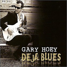 Deja Blues mp3 Album by Gary Hoey