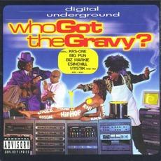 Who Got The Gravy? mp3 Album by Digital Underground
