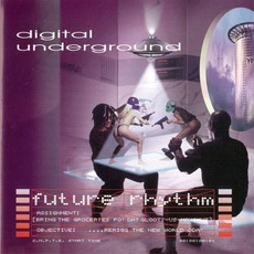 Future Rhythm mp3 Album by Digital Underground