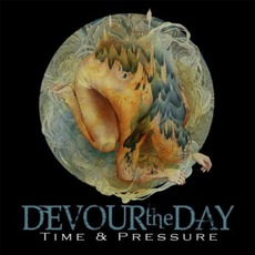 Time & Pressure mp3 Album by Devour The Day
