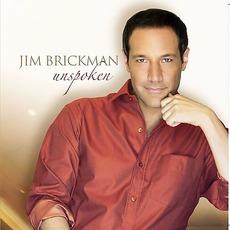 Unspoken by Jim Brickman