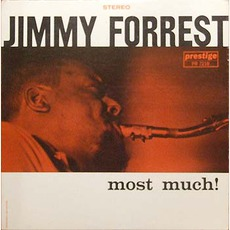 Most Much! (Remastered) by Jimmy Forrest