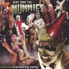 Everlasting Party mp3 Album by Here Come The Mummies