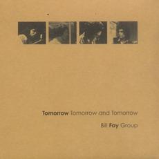 Tomorrow Tomorrow And Tomorrow by Bill Fay Group