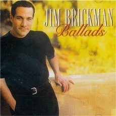 Ballads by Jim Brickman