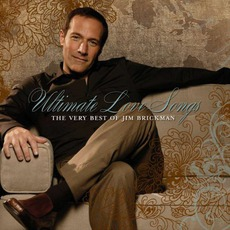 Ultimate Love Songs by Jim Brickman