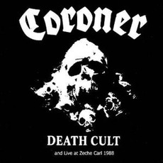 Death Cult And Live At Zeche Carl 1988 mp3 Artist Compilation by Coroner