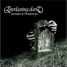 Return To Darkness mp3 Album by Everlasting Dark