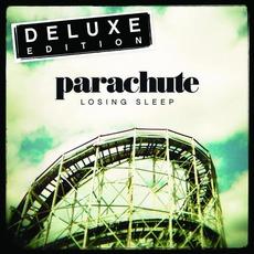 Losing Sleep (Deluxe Edition) mp3 Album by Parachute
