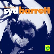 Wouldn't You Miss Me? The Best Of Syd Barrett by Syd Barrett