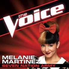 Seven Nation Army (The Voice Performance) by Melanie Martinez