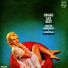Orgao, Sax E Sexy