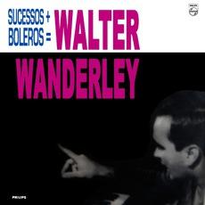 Sucessos + Boleros = Walter Wanderley