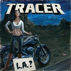 L.A.? mp3 Album by Tracer