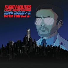 With You mp3 Single by Flight Facilities