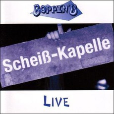 Scheiß-Kapelle Live