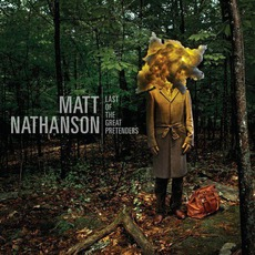 Last Of The Great Pretenders (Target Deluxe Edition) mp3 Album by Matt Nathanson