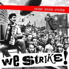 We Strike! by Anima Sound System