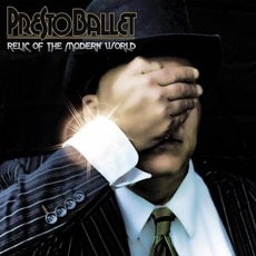 Relic Of The Modern World mp3 Album by Presto Ballet
