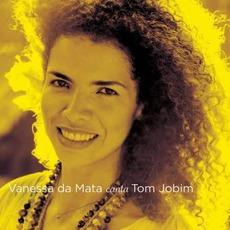 Vanessa Da Mata Canta Tom Jobim mp3 Album by Vanessa Da Mata