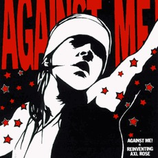 Reinventing Axl Rose mp3 Album by Against Me!