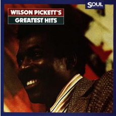 Greatest Hits mp3 Artist Compilation by Wilson Pickett