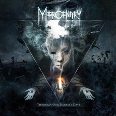 Through Our Darkest Days mp3 Album by Mercenary