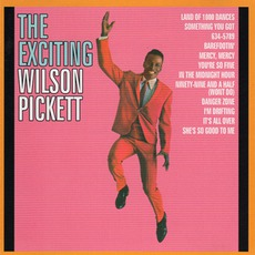 The Exciting Wilson Pickett (Re-Issue) mp3 Album by Wilson Pickett