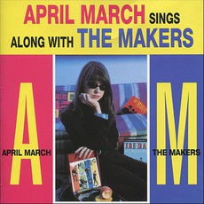 April March Sings Along With The Makers