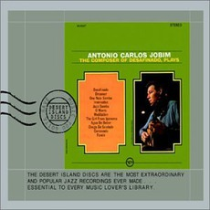 "The Composer Of ""Desafinado"", Plays (Re-Issue) mp3 Album by Antônio Carlos Jobim"
