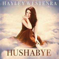 Hushabye (Deluxe Edition) mp3 Album by Hayley Westenra