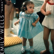 Mama mp3 Album by Emily Wells