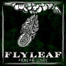 How He Loves mp3 Single by Flyleaf