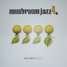 Mushroom Jazz, Volume 4 by Various Artists