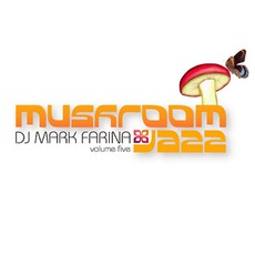 Mushroom Jazz, Volume 5 mp3 Compilation by Various Artists