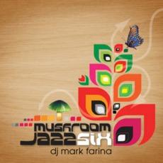 Mushroom Jazz, Volume 6