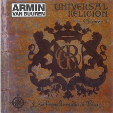 Universal Religion, Chapter 3: Live From Armada At Ibiza mp3 Compilation by Various Artists