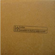 No Anchor No Chart No Rudder No Sails mp3 Album by Rothko